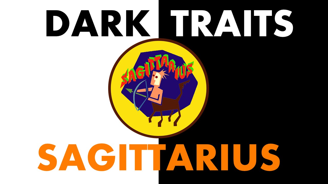 Dark Traits of Sagittarius Zodiac Sign