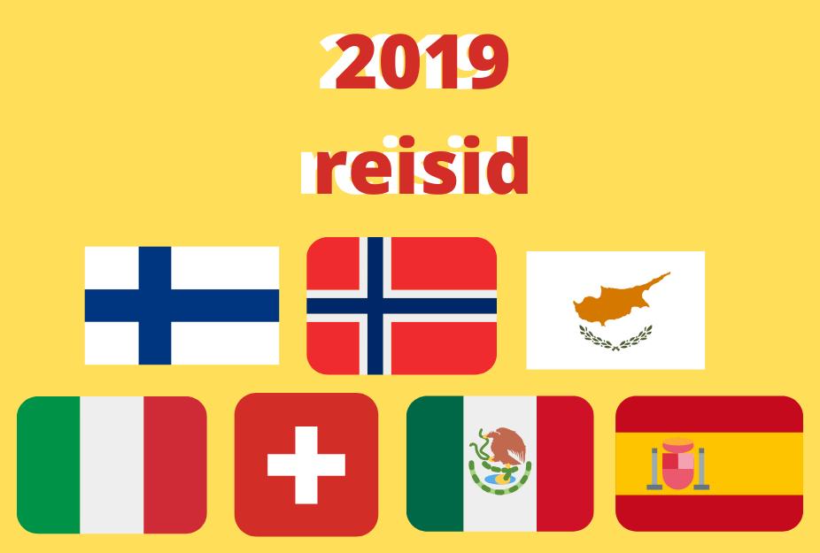 2019 aasta reisid + reisiplaanid järgmiseks aastaks