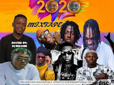 MIXTAPE: DJ INDOMIE~ VISION 2020 MIX