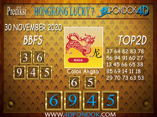Prediksi Togel HONGKONG LUCKY 7 PONDOK4D 30 NOVEMBER 2020