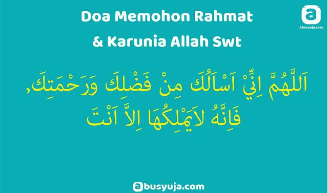 https://www.abusyuja.com/2020/02/doa-memohon-rahmat-dan-karunia-allah-swt.html