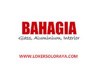 Loker Solo di BAHAGIA Glass, Aluminium & Interior Sebagai Teknisi Mesin Berpengalaman, Operator Hoist & Forklift