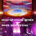 MAGYAR HOUSE ZENÉK 90-ES, 2000-ES