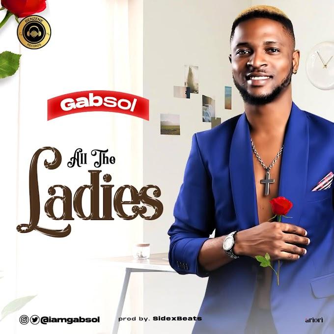 Gabsol - All The Ladies (Prod. SidexBeats)