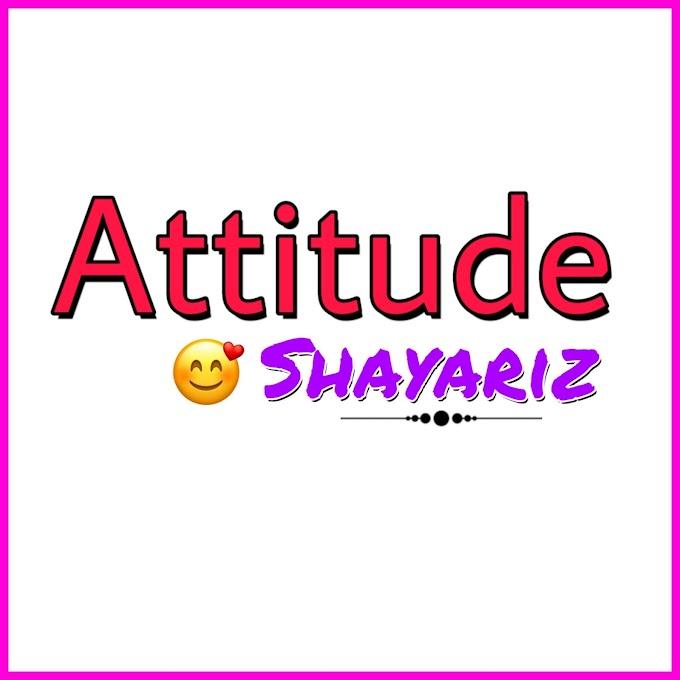 Attitude Shayari | 20 New Attitude Shayari