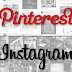 Should You Be Marketing on Pinterest or Instagram?