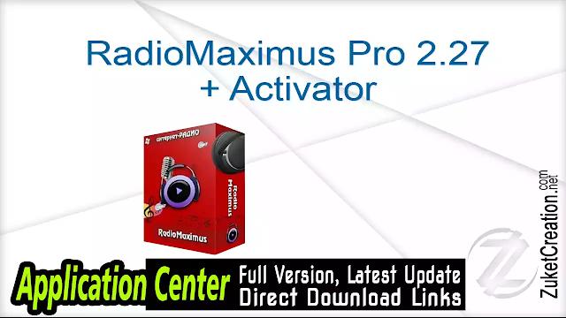 RadioMaximus Pro 2.27 + Activator