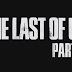 Trailer de The Last Of Us Parte 2!
