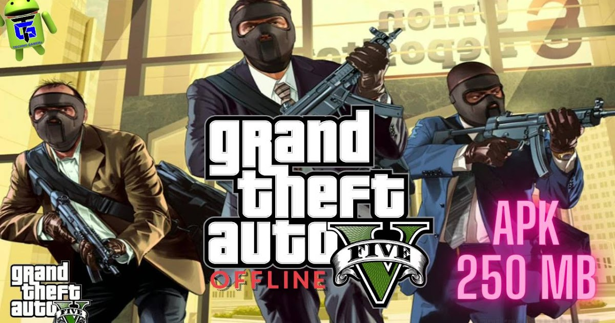 Download GTA(Grand Theft Auto) 5 APK for Android Mobile ...