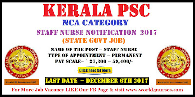 Kerala PSC NCA Category Staff Nurse Notification  2017 (State Govt Job)