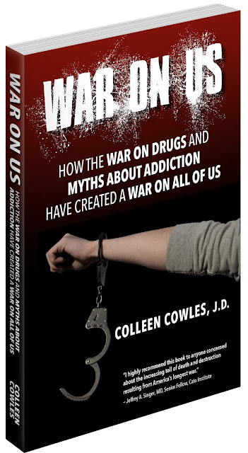 War on Us: How the War on Drugs and Myths about Addiction Have Created a War on All of Us. - Book Cover
