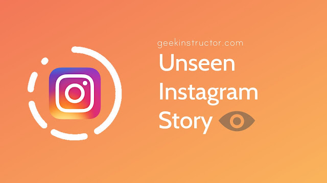 How to Unseen Someone's Story on Instagram