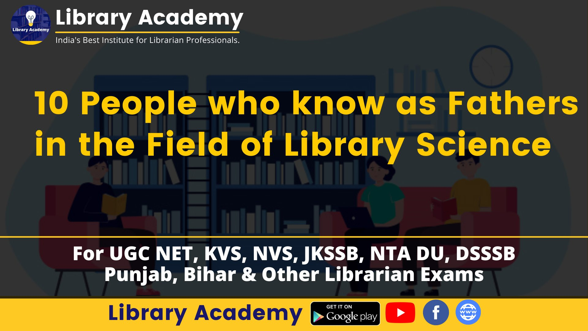 Fathers in the Field of Library Science