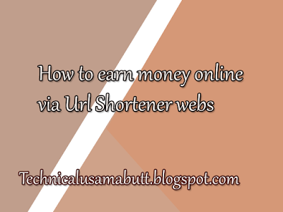 earn money online in pakistan via Url shortener