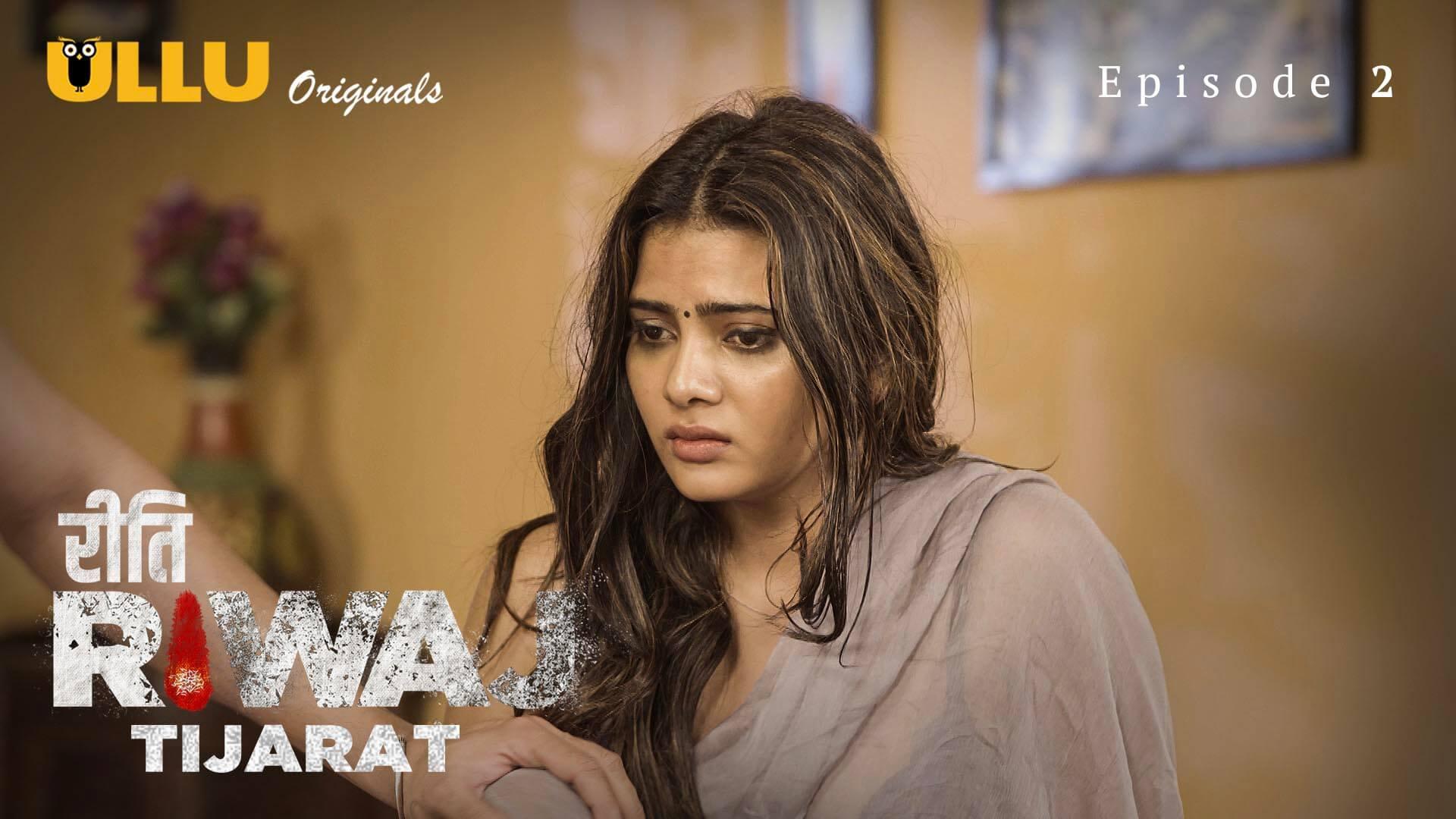 Riti Riwaz Tijarat web series (Episode 2)