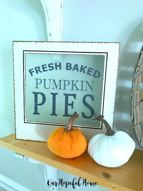 Fresh Baked Pumpkin Pie sign velvet pumpkins