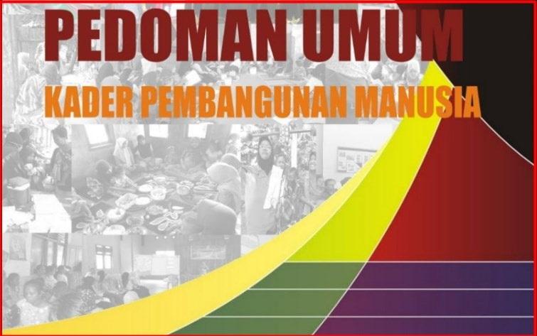 Pedoman Umum Kader Pembangunan Manusia di Desa Pedoman Umum Kader Pembangunan Manusia di Desa