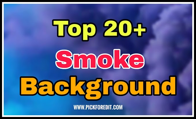 TOP 20+ Smoke Background HD | Free Download From Pickforedit