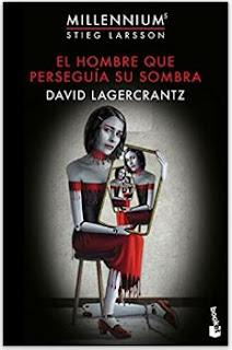 «El hombre que perseguía su sombra» de David Lagercrantz
