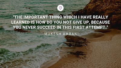 Best Inspirational Quotes by Indian Businessmen - Mukesh Ambani