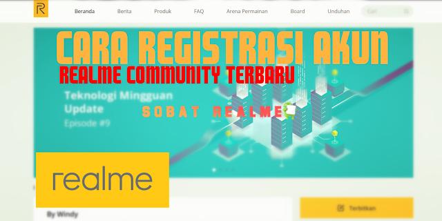 Cara Register Akun Realme Community Lewat Android & PC