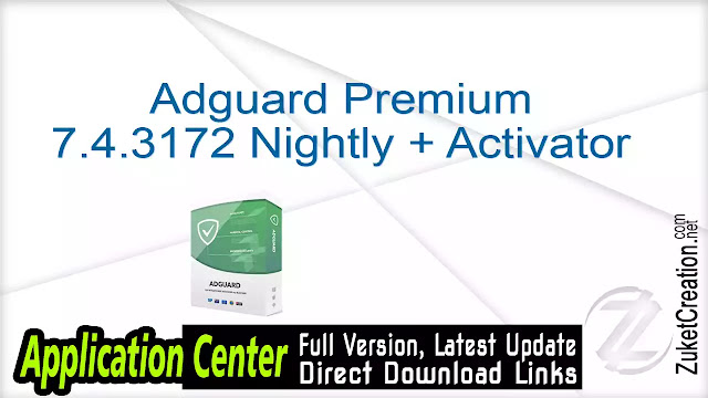 Adguard Premium 7.4.3172 Nightly + Activator