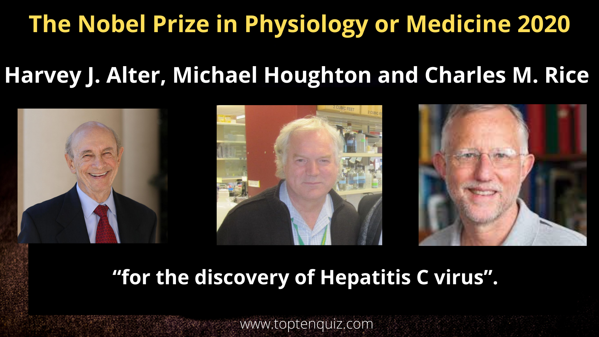 Nobel Prize Physiology or Medicine 2020 - Harvey J. Alter, Michael Houghton and Charles M. Rice