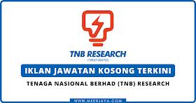 Iklan Jawatan Kosong Terkini TNB Research 2021
