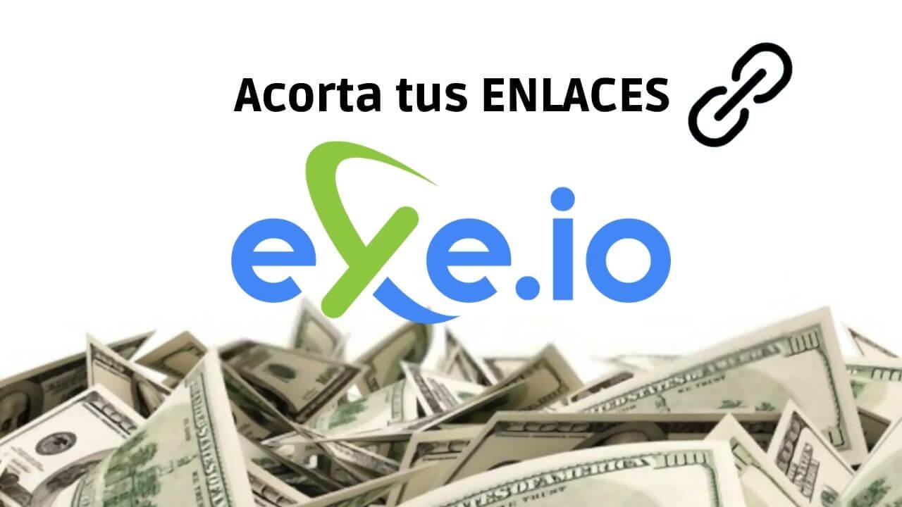 exe-io-acortador-enlaces-gana-dinero