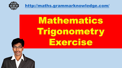 Mathematics Trigonometry Exercise