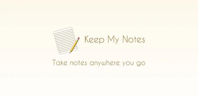 تنزيل Keep My Notes - Notepad & Memo Premium   تطبيق سريع وسهل لتدوين الملاحظات لنظام الاندرويد