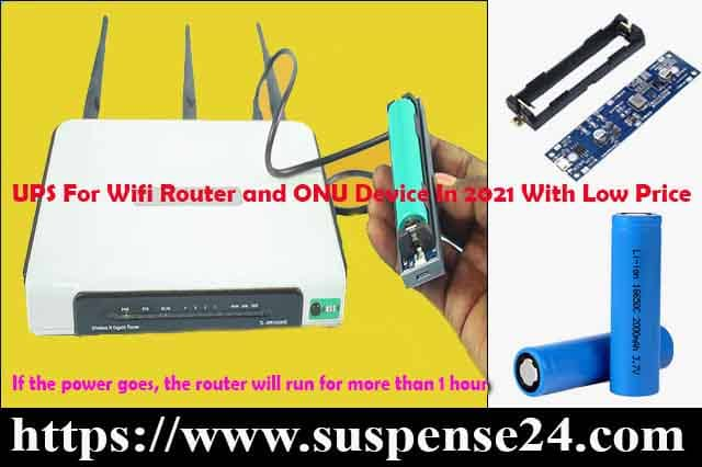 How To Build A Mini UPS For Wifi Router and ONU Device In 2021 With Low Price