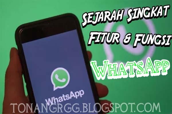 Sejarah Singkat, Fitur, dan Fungsi yang Ada di Whatsapp