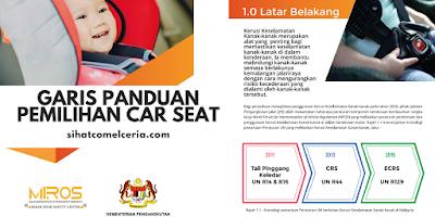 Tips Pemilihan Car Seat Yang Betul