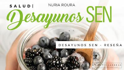 Desayunos SEN de Nuria Roura - Reseña