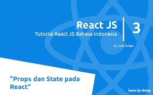 Mengenal Props dan State pada React JS