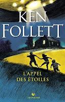 Ken Follett - L'appel des étoiles