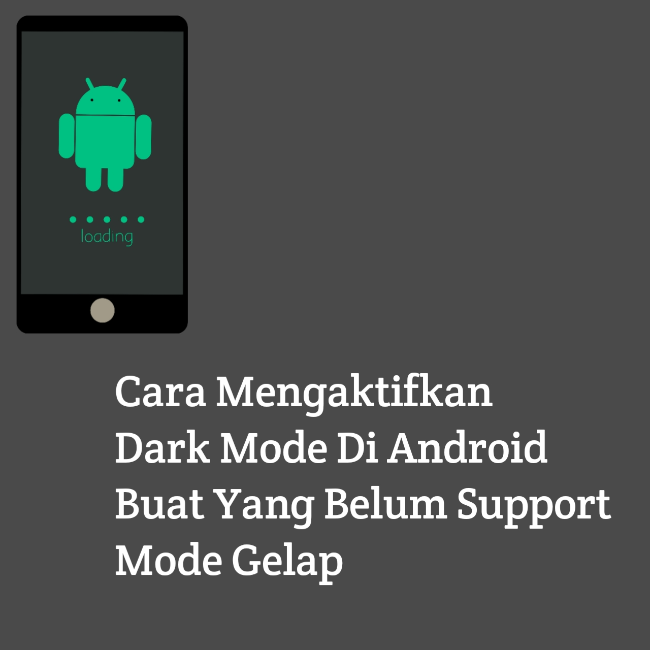 Cara Mengaktifkan Dark Mode Di Android Buat Yang Belum Support Mode Gelap