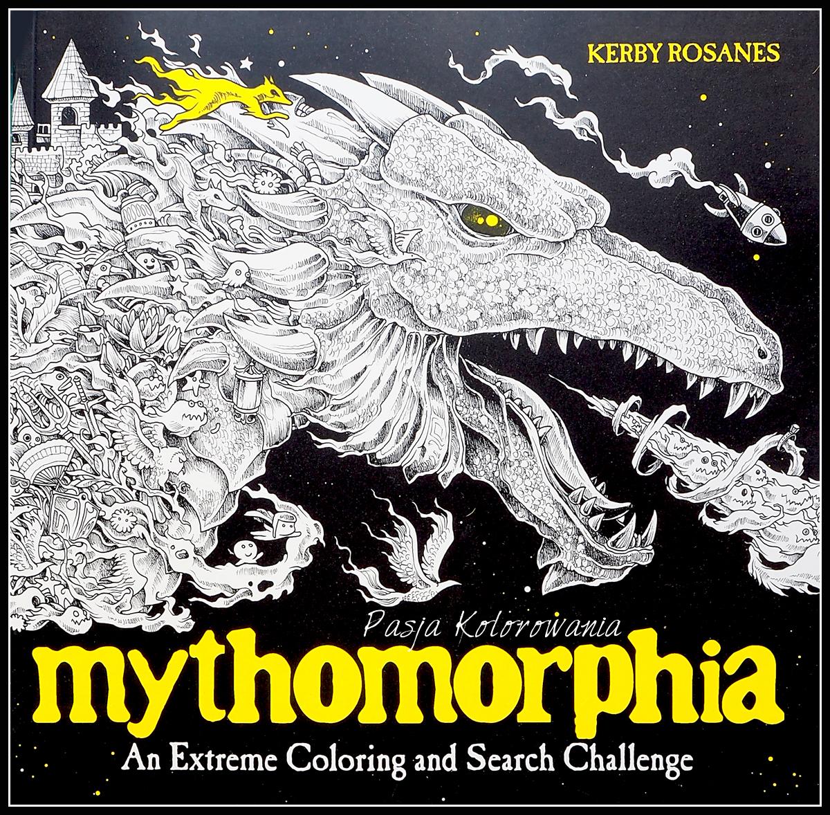 kolorowanka Mythomorphia Kerby Rosanes
