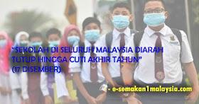RASMI: Semua Sekolah Di Malaysia Tutup Hingga Cuti Akhir Tahun -Pada 17 Disember