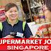 Singapore supermarket jobs apply now online