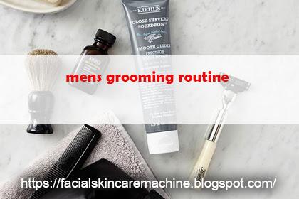 Mens Grooming Routine