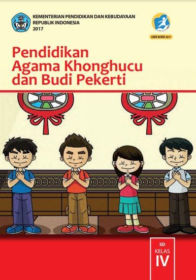 Buku Siswa Pendidikan Agama Khonghucu dan Budi Pekerti Kelas 4 Revisi 2017 Kurikulum 2013
