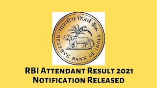 RBI Attendant Result 2021 Notification Released