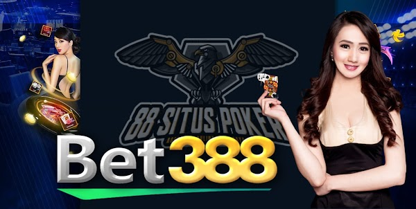 Bet388 Judi Slot Online Indonesia Dan Situs Agen Slot Terpercaya