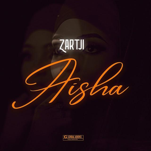 AISHA- ZARTJI