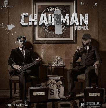 dremo-ft-zlatan-chairman-remix.html