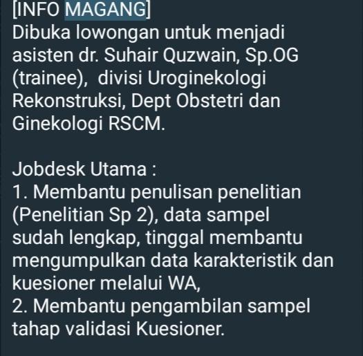[INFO MAGANG]  Dibuka lowongan untuk menjadi asisten dr. Suhair Quzwain, Sp.OG (trainee),  divisi Uroginekologi Rekonstruksi, Dept Obstetri dan Ginekologi RSCM.
