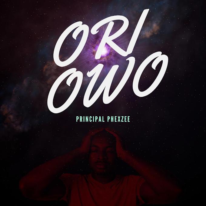 [Music] Principal Phexzee- Ori Owo