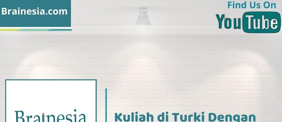 Kuliah di Turki Dengan Berbagai Beasiswanya